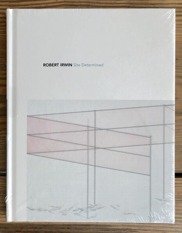 Robert Irwin: Site Determined